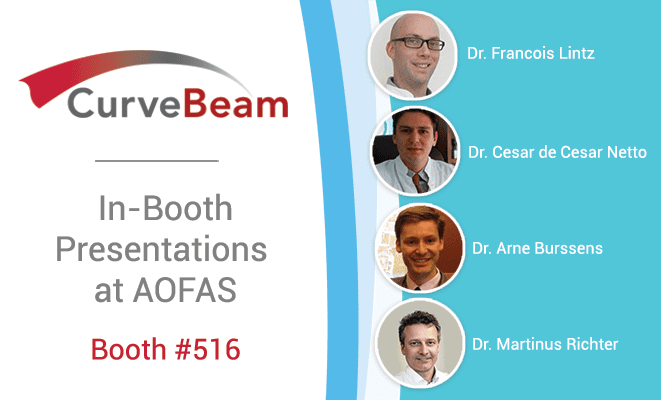 CurveBeam Announces Exhibit Presentation Schedule For AOFAS