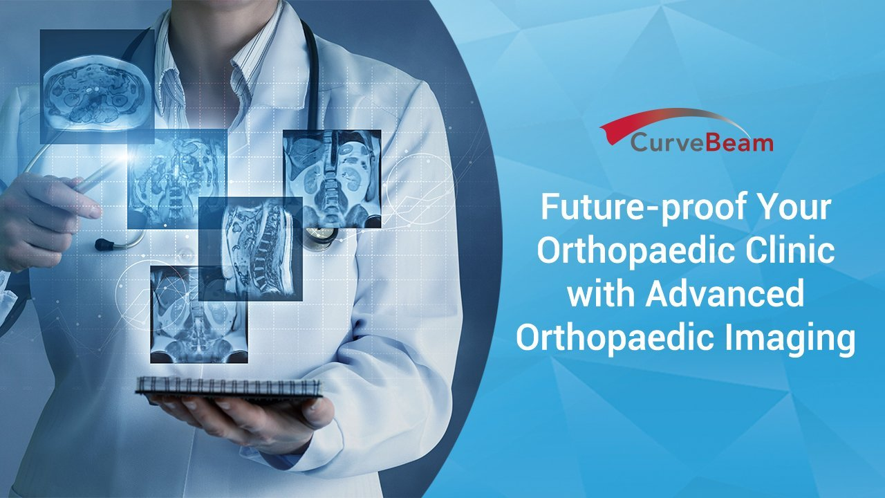 Future-Proof Your Orthopaedic Clinic With Advanced Orthopaedic Imaging