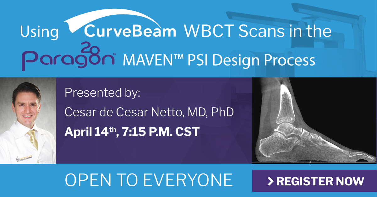 Industry Session: Using CurveBeam WBCT Scans In The Paragon 28 MAVEN PSI Design Process